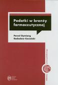 Dymlang Paweł, Kowalski Radosław - Podatki w branży farmaceutycznej