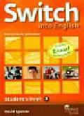 Spencer David - Switch into English 3 Podręcznik + CD. Gimnazjum