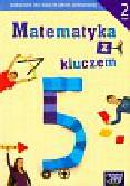 Braun Marcin, Mańkowska Agnieszka, Paszyńska Małgorzata - Matematyka z kluczem 5 Podręcznik Część 2. Szkoła podstawowa