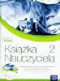 Bahyrycz Krystyna, Francuz-Ornat Grażyna, Kulawik Teresa - Spotkania z fizyką 2 książka nauczyciela z płytą CD