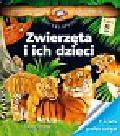 Mathivet Eric - Niesamowita Encyklopedia Zwierzęta i ich dzieci