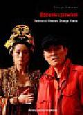 Helman Alicja - Odcienie czerwieni Twórczość filmowa Zhanga Yimou