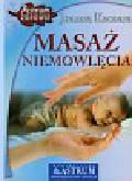 Kaczara Joanna - Masaż niemowlęcia