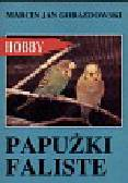Gorazdowski Marcin Jan - Papużki faliste