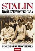 Montefiore Simon Sebag - Stalin Dwór czerwonego cara