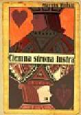 Wolski Marcin - Ciemna strona lustra