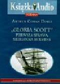 Doyle Conan Arthur - Gloria Scott pierwsza sprawa Sherlocka Holmesa (Płyta CD)