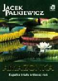 Pałkiewicz Jacek - Amazonka Zagadka źródła królowej rzek
