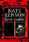 Kenyon Nate - Krew zombie