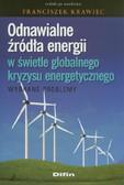 Odnawialne źródła energii w świetle globalnego kryzysu energetycznego. Wybrane problemy