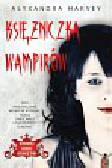 Harvey Alyxandra - Księżniczka wampirów