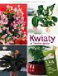 Rak Jarosław - Kwiaty w Twoim domu. Leksykon roślin doniczkowych od A do Z