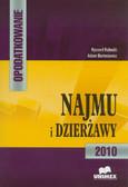 Kubacki Ryszard, Bartosiewicz Adam - Opodatkowanie najmu i dzierżawy 2010
