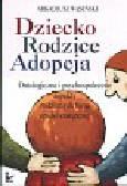 Wąsiński Arkadiusz - Dziecko rodzice adopcja