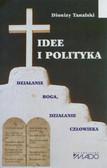 Tanalski Dionizy - Idee i polityka. Działanie Boga, działanie człowieka