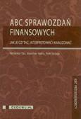 Gos Waldemar, Hońko Stanisław, Szczypa Piotr - ABC sprawozdań finansowych