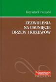 Gruszecki Krzysztof - Zezwolenia na usunięcie drzew i krzewów