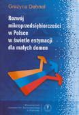 Dehnel Grażyna - Rozwój mikroprzedsiębiorczości w Polsce w świetle estymacji dla małych domen