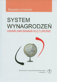 Andrałojć Małgorzata - System wynagrodzeń. Uwarunkowania kulturowe
