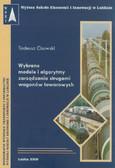 Cisowski Tadeusz - Wybrane modele i algorytmy zarządzania strugami wagonów towarowych