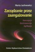 Juchnowicz Marta - Zarządzanie przez zaangażowanie