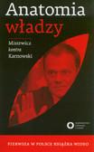 Karnowski Michał, Mistewicz Eryk - Anatomia władzy