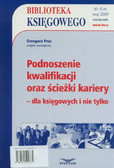 Prus Grzegorz - Biblioteka Księgowego 5/2010. Podnoszenie kwalifikacji oraz ścieżki kariery - dla księgowych i nie tylko
