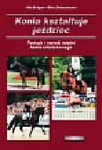 Burger Udo, Zietzschmann Otto - Konia kształtuje jeździec. Funkcje i rozwój mięśni konia wierzchowego