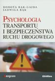 Bąk Jadwiga, Bąk-Gajda Dorota - Psychologia transportu i bezpieczeństwa ruchu drogowego