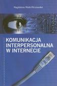 Miotk-Mrozowska Magdalena - Komunikacja interpersonalna w Internecie