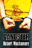 Muchamore Robert - Cherub 8 Gangster