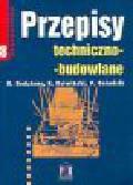 Bodziony B., Dziwiński R., Gniadzik P. - Przepisy techniczno-budowlane