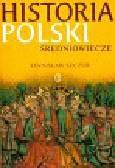 Szczur Stanisław - Historia Polski Średniowiecze