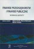 Finanse przedsiębiorstw i finanse publiczne. Wybrane aspekty