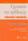 Egzamin na aplikację radcowską i adwokacką tom 2 Teksty ustaw