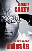 Sakey Markus - Na krańcach miasta