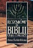 Świderkówna Anna - Rozmów o Biblii ciąg dalszy