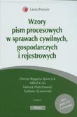 Bugajna-Sporczyk Dorota, Gola Alfred, Pietrzkowski Henryk i inni - Wzory pism procesowych w sprawach cywilnych, gospodarczych i rejestrowych z płytą CD