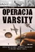 Wright Stephen L. - Operacja Varsity Ostatni desant spadochronowy II wojny światowej