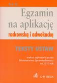 Egzamin na aplikację radcowską i adwokacką tom 3 Teksty ustaw