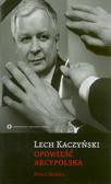 Semka Piotr - Lech Kaczyński Opowieść Arcypolska