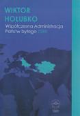Hołubko Wiktor - Współczesna administracja państw byłego ZSRR
