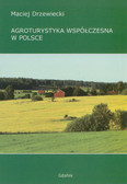 Drzewiecki Maciej - Agroturystyka współczesna w Polsce
