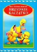 Andersen Hans Christian - Brzydkie kaczątko