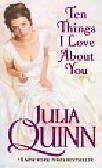 Quinn Julia - Ten Things I Love About You