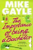 Gayle Mike - Importance of Being a Bachelor