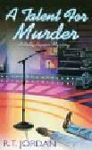 Jordan R.T. - Talent for Murder