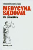Marcinkowski Tadeusz - Medycyna sądowa dla prawników