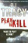Tracy P.J. - Play to Kill