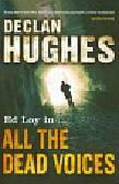 Hughes Declan - All the Dead Voices
